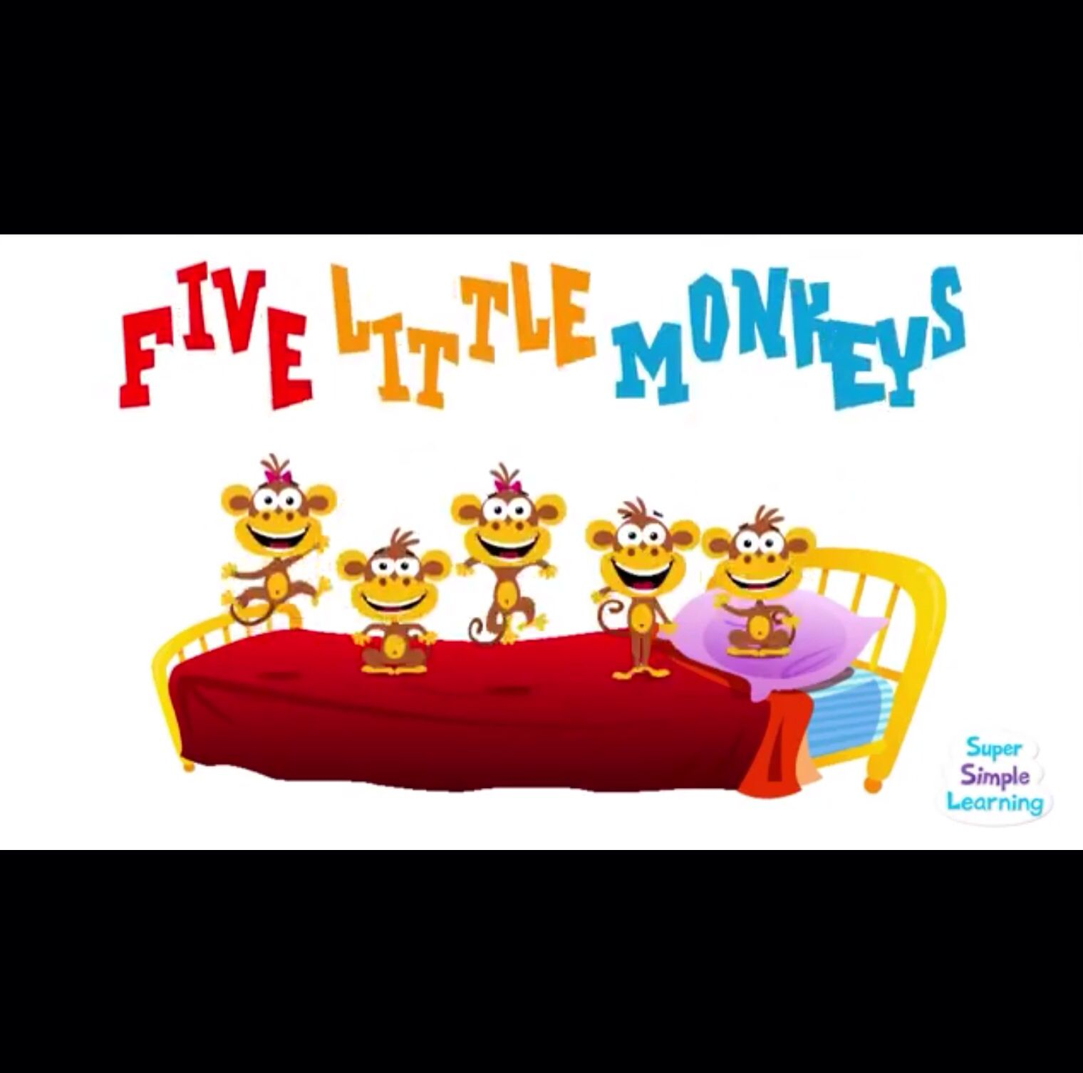 Five Little Monkeys From Super Simple Songs Great Repetitive Story For M B H And