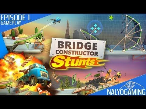 Bridge Constructor Stunts, Gameplay First Look (Episode 1