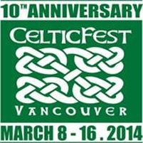 CelticFest: Celtic Village & Street Market begins Sat, 15 Mar 2014 at Vancouver Family, Entertainment, Festival, Cultural