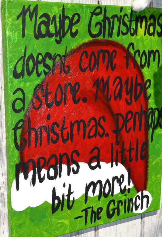 Grinch Christmas Quote On 16x20 Canvas Etsy Christmas Quotes Grinch Christmas Christmas Fun