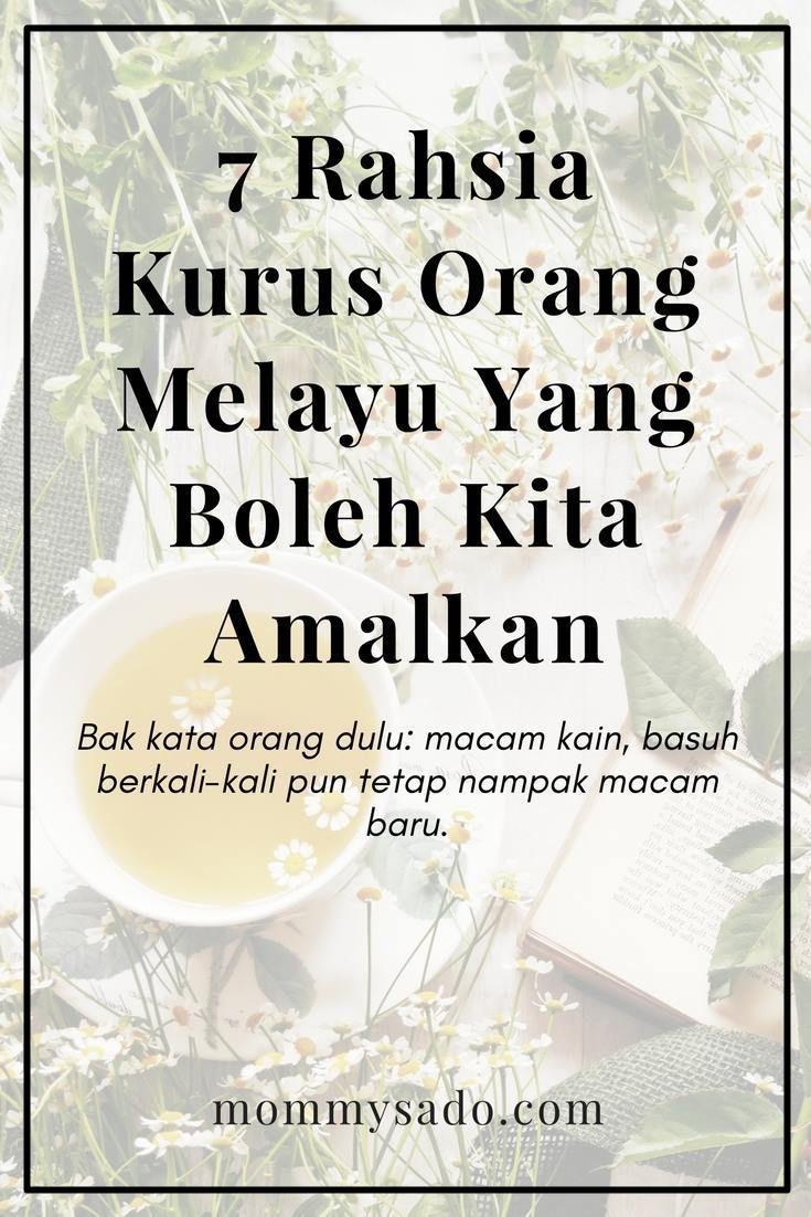 7 Rahsia Kurus Orang Melayu Yang Boleh Kita Amalkan