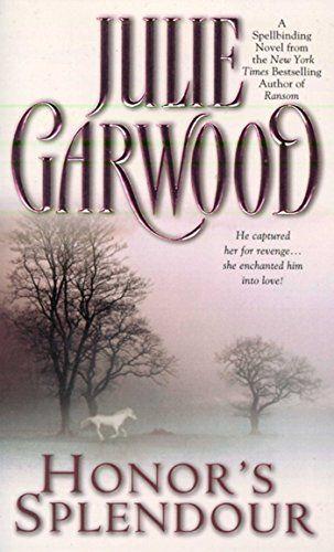 Honors Splendour By Julie Garwood My Reading List Pinterest