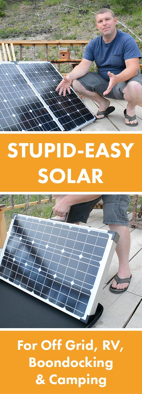 Stupid Easy Portable Solar Panels For Rv Off Grid Boondocking Camping Pure Living For Life Portable Solar Panels Solar Boondocking Camping