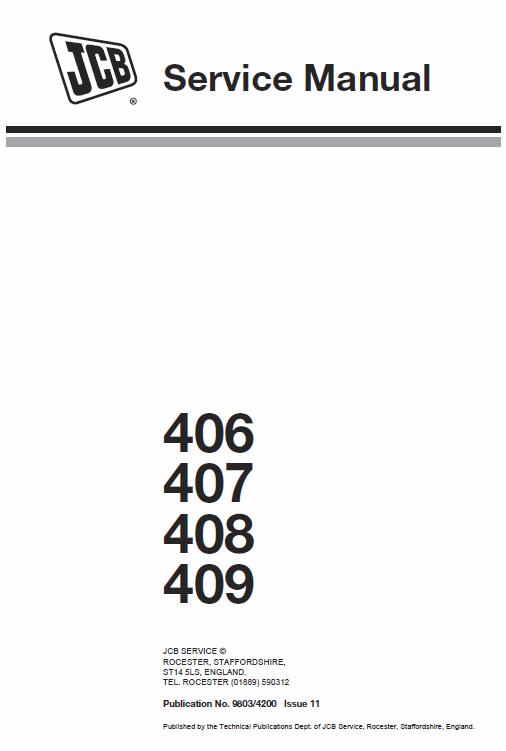 JCB 406, 407, 408, 409 Wheeled Loader Shovel Service