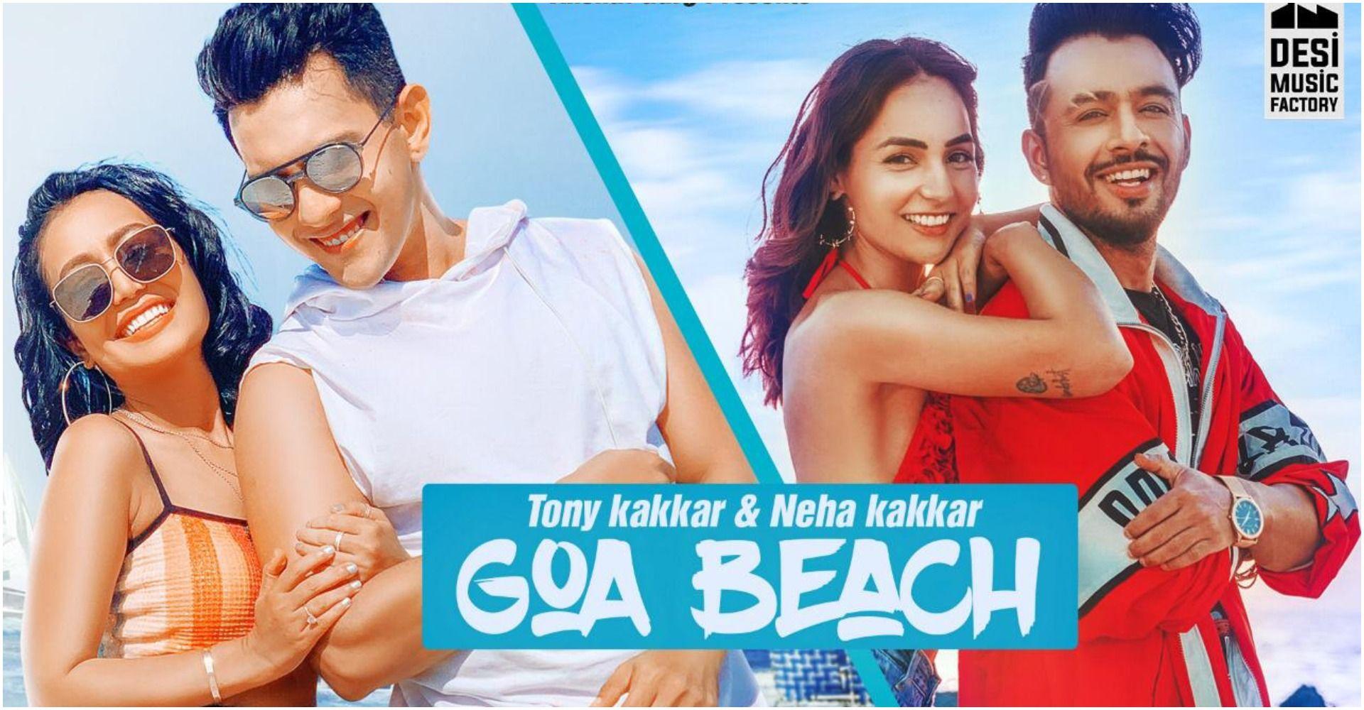 Goa Beach Song Golden Voice Neha Kakkar Has Demonstrated Her Talent In Her Brother Tony Kakkar 8217 S New Music Video In 2020 Beach Lyrics Beach Songs Neha Kakkar