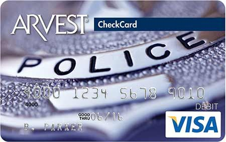Police - 141 Arvest Debit Card Design  You can order yours today by