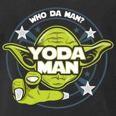 Yoda man.