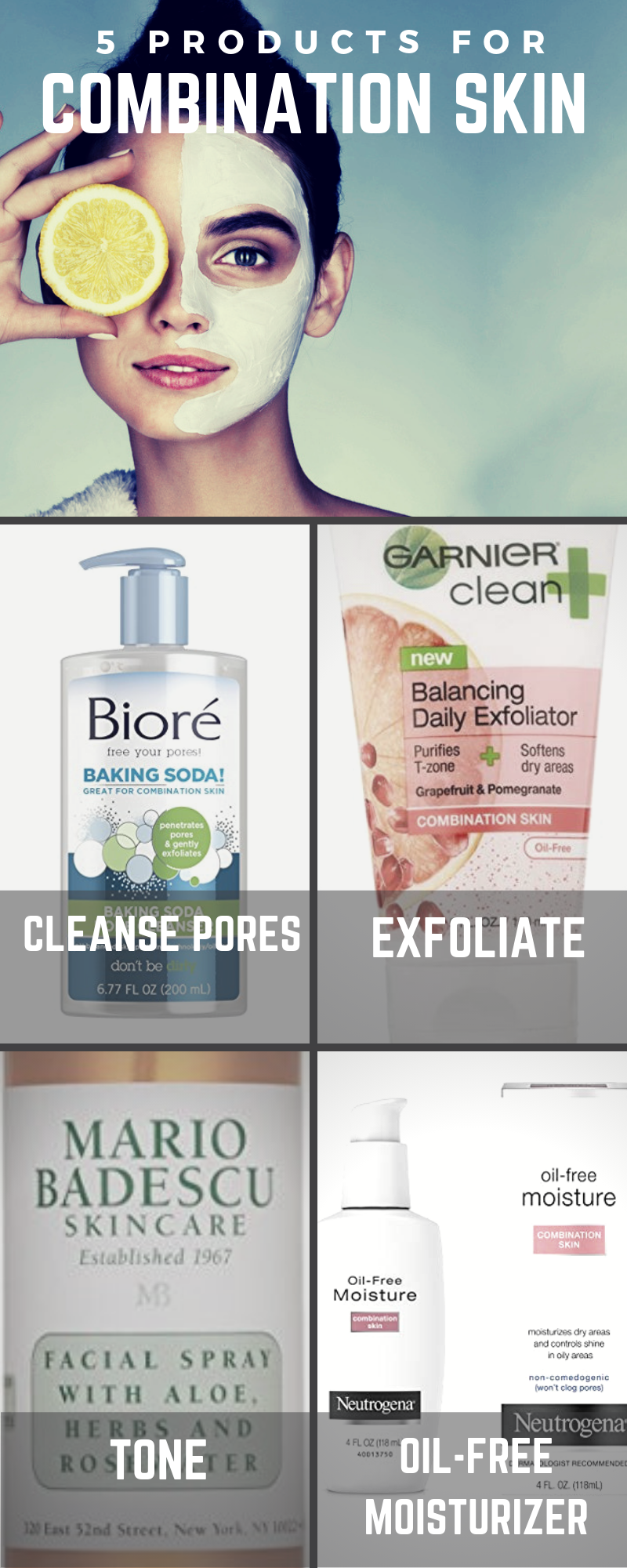 5 Products You Need For Your Combination Skin Care Routine Combination Skin Care Routine Combination Skin Care Skin Care Essentials