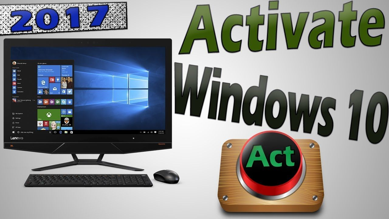 Activate windows 10 how to activate windows 10 all