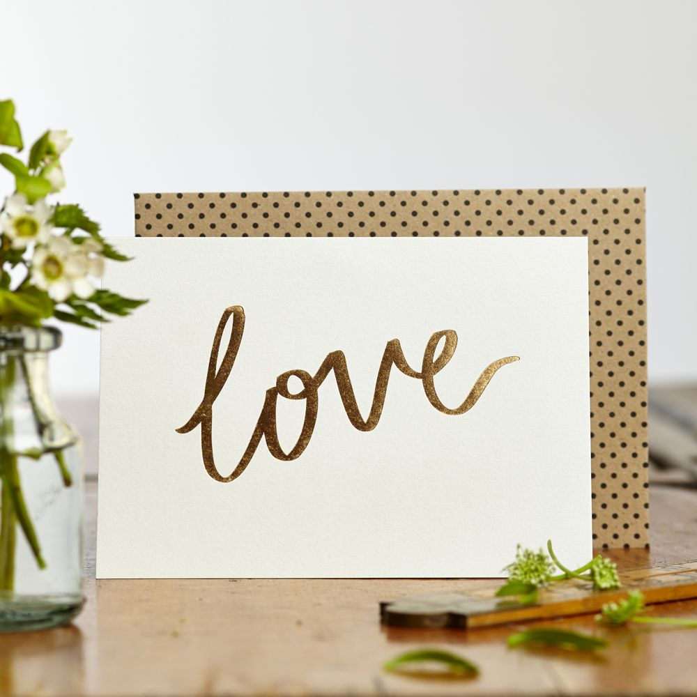 Gold foiled 'Love' greetings card from Katie Leamon. Proudly made in England. #Love