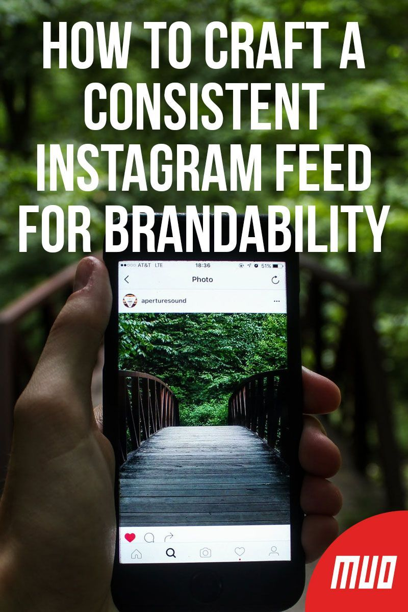 How to Craft a Consistent Instagram Feed for Brandability