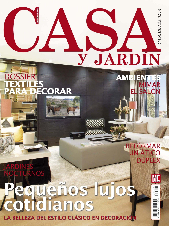 Revista Casa Y Jardin 436 Pequenos Lujos Cotidianos Textiles