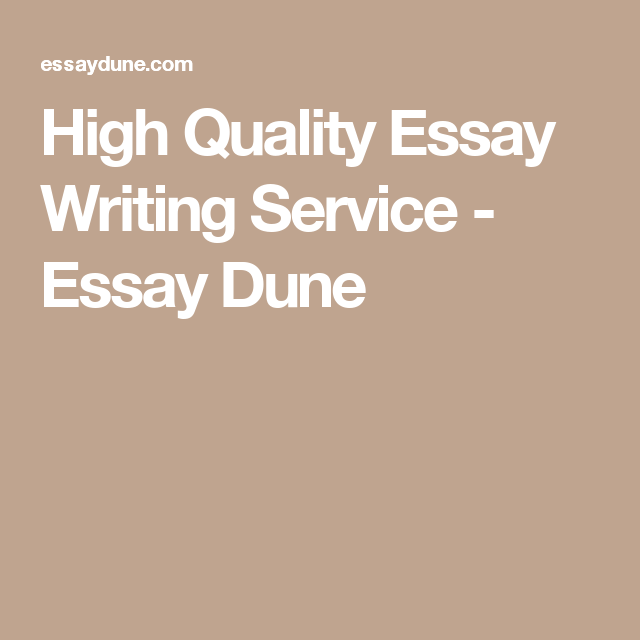 high quality essay writing service essay dune latest pins  high quality essay writing service essay dune