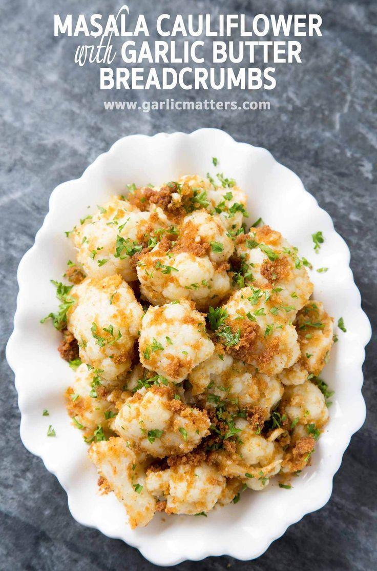 Masala Cauliflower With Garlic Butter Breadcrumbs Recipe