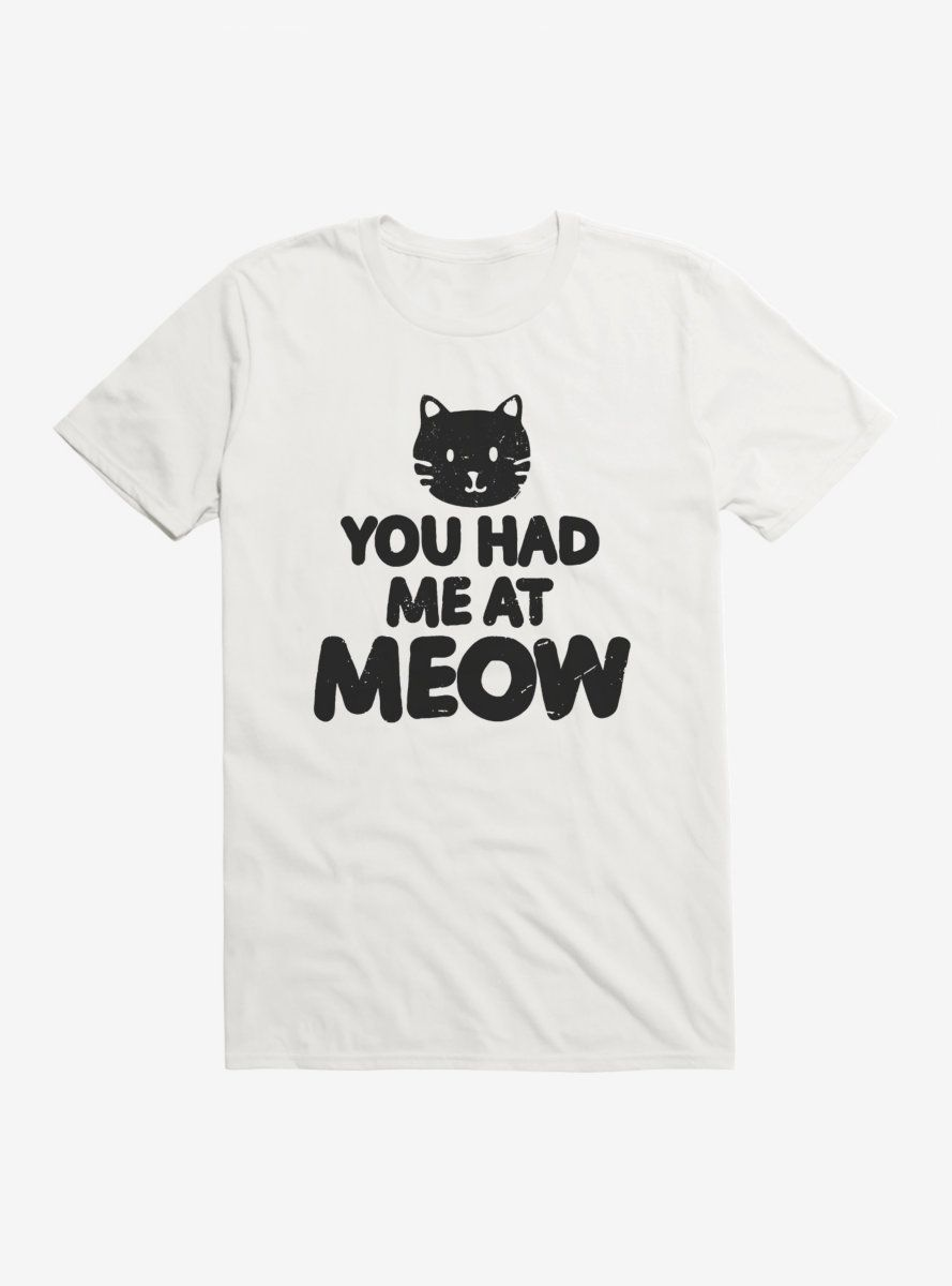iCreate Cat Had Me At Meow T-Shirt