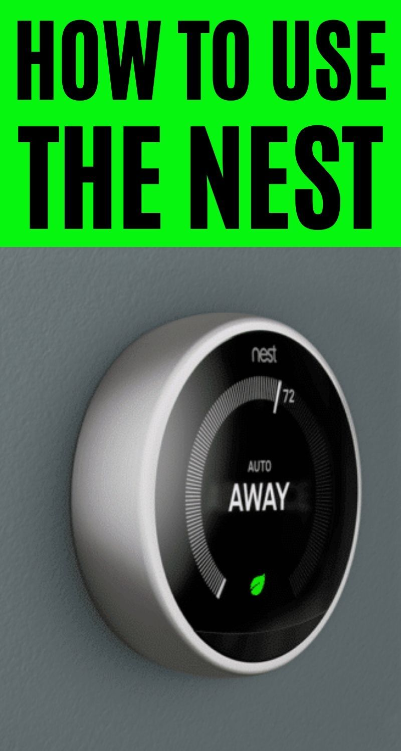 How to use the nest in 2020 nest learning nest learning