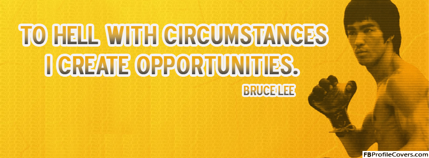 Opportunities by Bruce Lee
