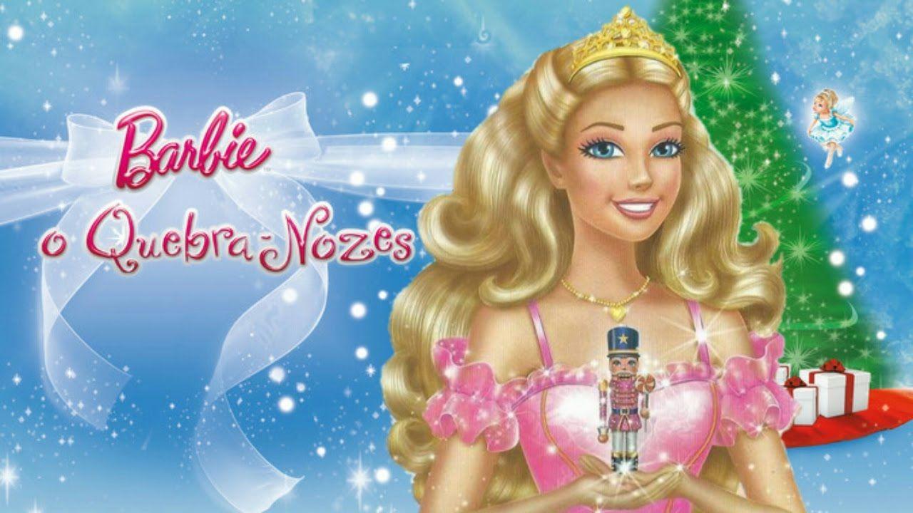 Barbie Em O Quebra Nozes Filme Completo Filmes Completos Filmes Da Barbie Filmes
