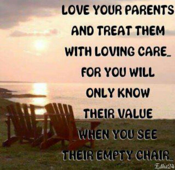 Parents Love Your Parents Words Inspirational Quotes