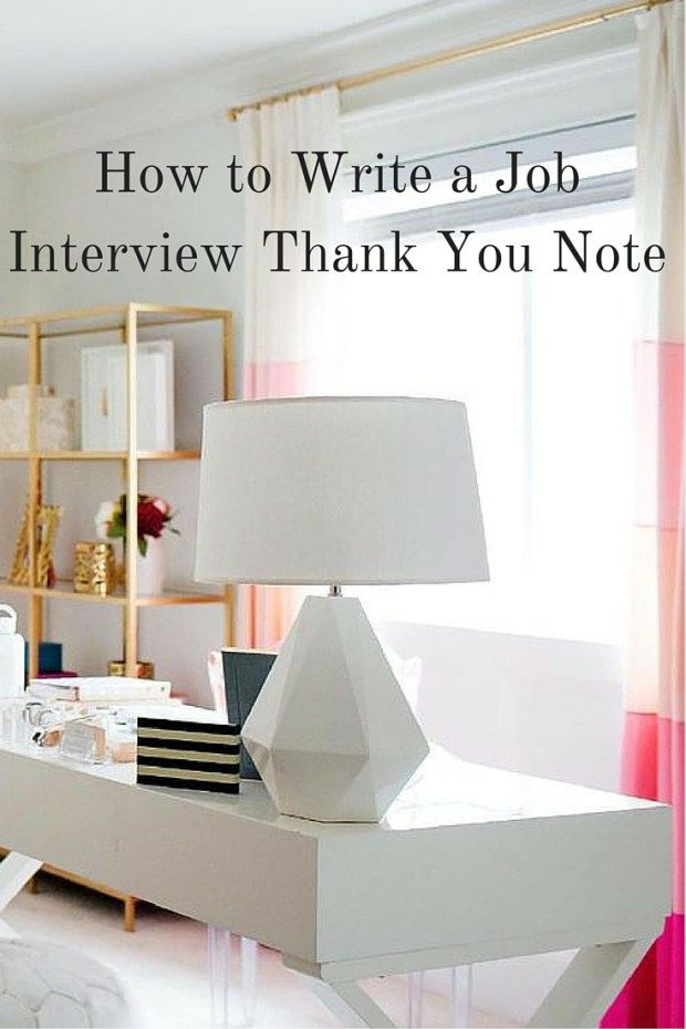 How To Write A Job Interview Thank You Note  Job Interviews Note