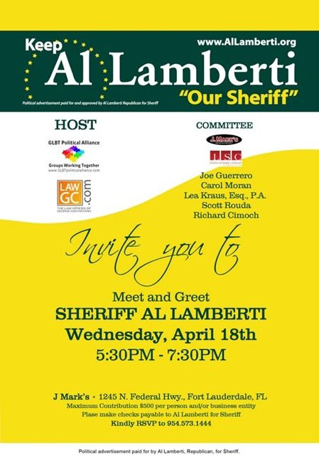 Gay activists to hold meet and greet for re election of al lamberti gay activists to hold meet and greet for re election of al lamberti as broward county sheriff m4hsunfo