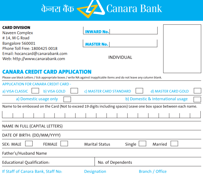 Canara Bank Is The Popular Indian State Owned Bank It Is One Of The Oldest Banks In The Country And Gove Credit Card Application Credit Card Bank Credit Cards