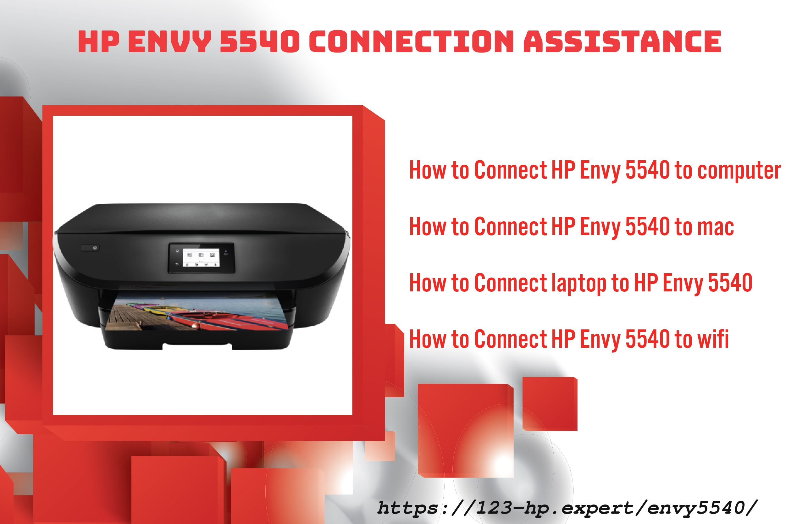 HP Envy 5540 Printer Connection like, How to Connect to