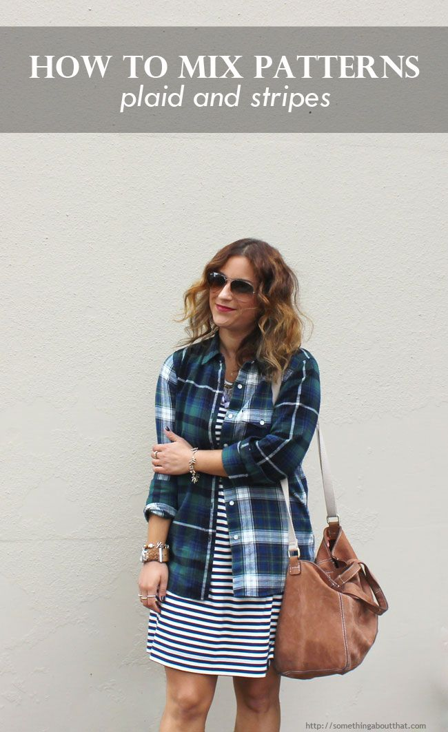 How to Mix Patterns – Plaid Flannel Button Down and Stripes | http://somethingaboutthat.com