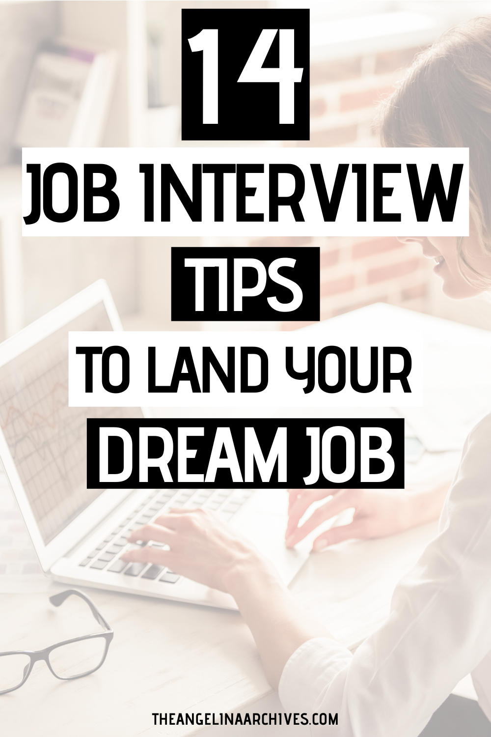 14 Helpful Interview Tips To Land Your Dream Job in 2020