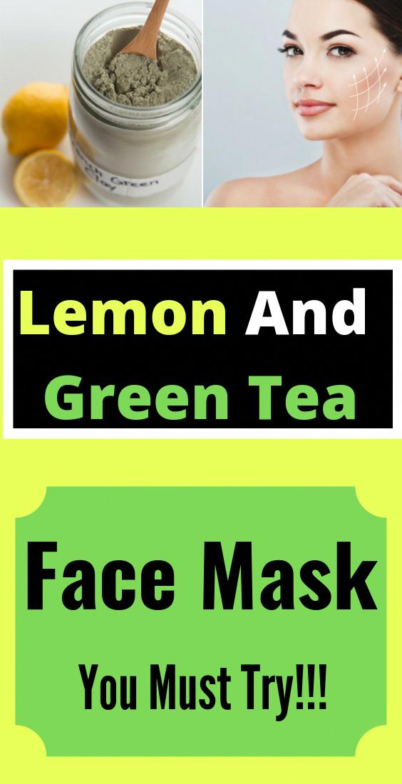 Photo of Lemon And Green Tea Face Mask #skin #skincare #skincaretips #glowing skin #Green…