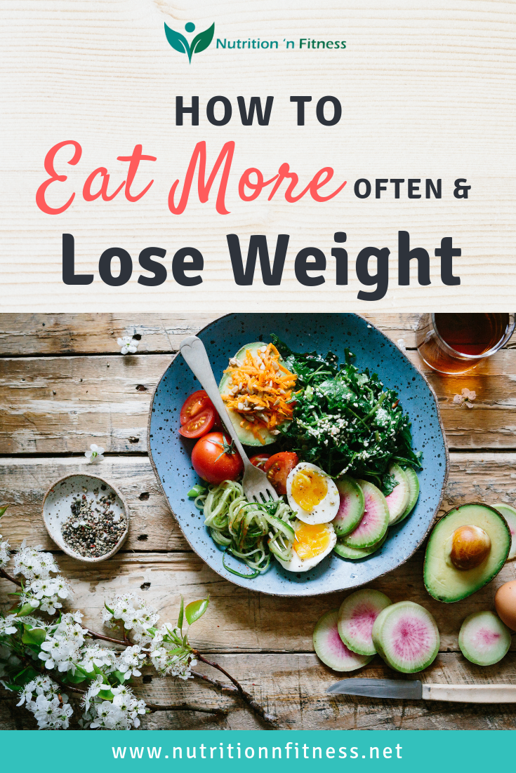how+can+you+lose+weight+by+eating+more