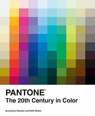 Pantone The Twentieth Century In Color Coffee Table Books Design Books Best Books About Color Hardcover Pantone Book Pantone Book Design