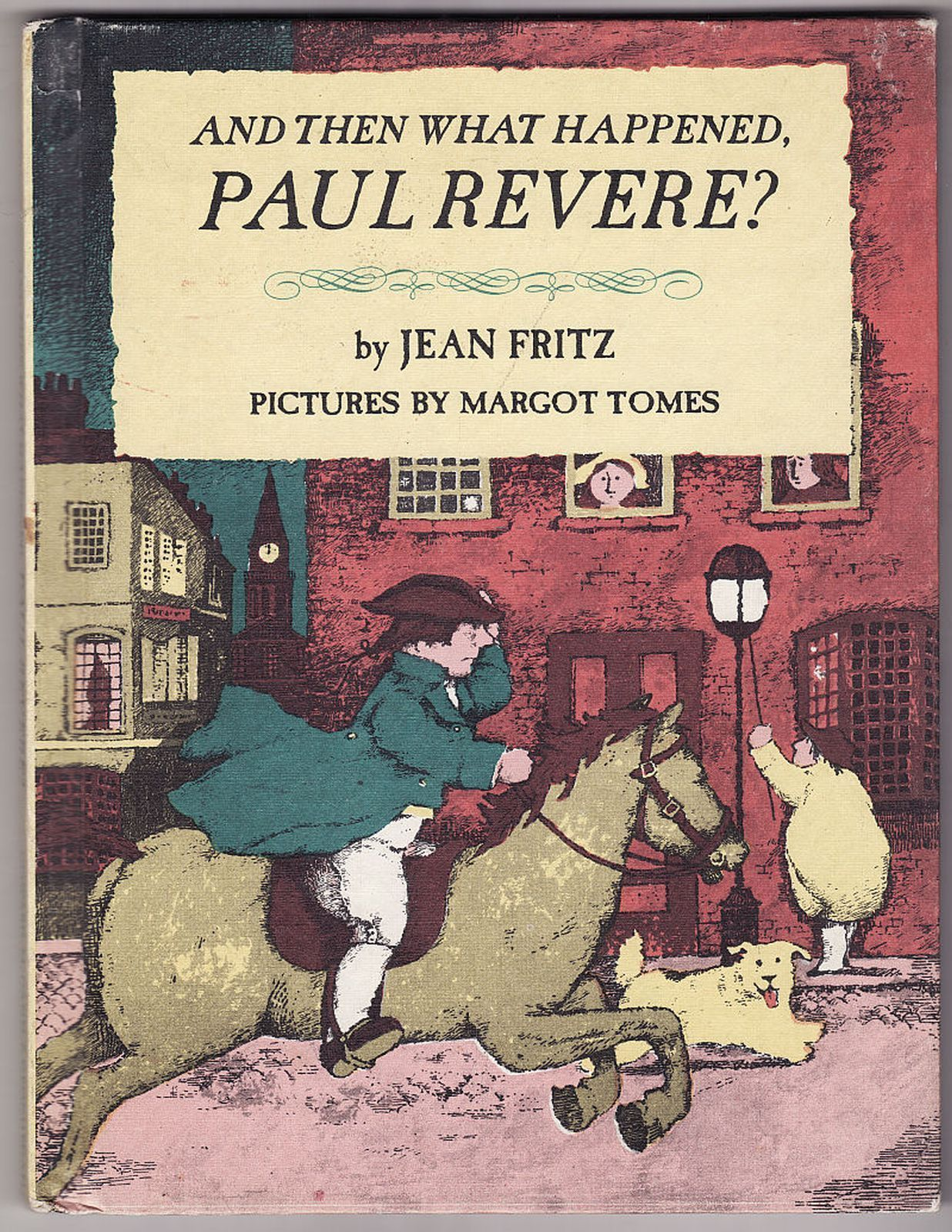 Then What Happened Paul Revere Weekly Reader Margot