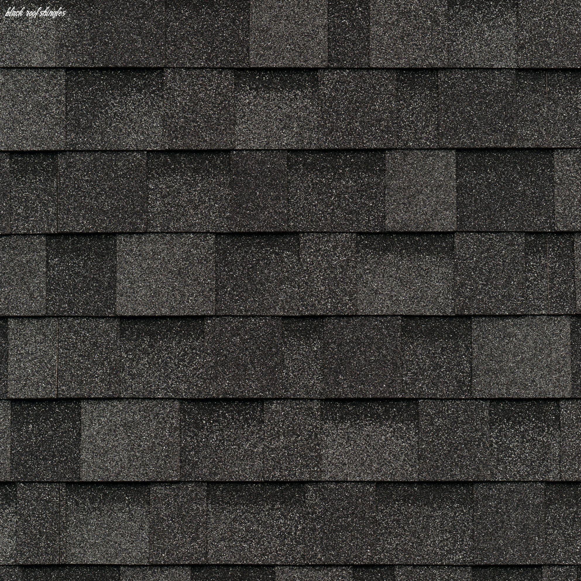 11 Black Roof Shingles In 2020 Roof Shingles Shingling Roof