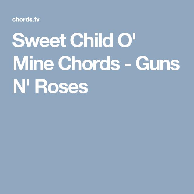 Sweet Child O Mine Chords Guns N Roses Guitar Lessons
