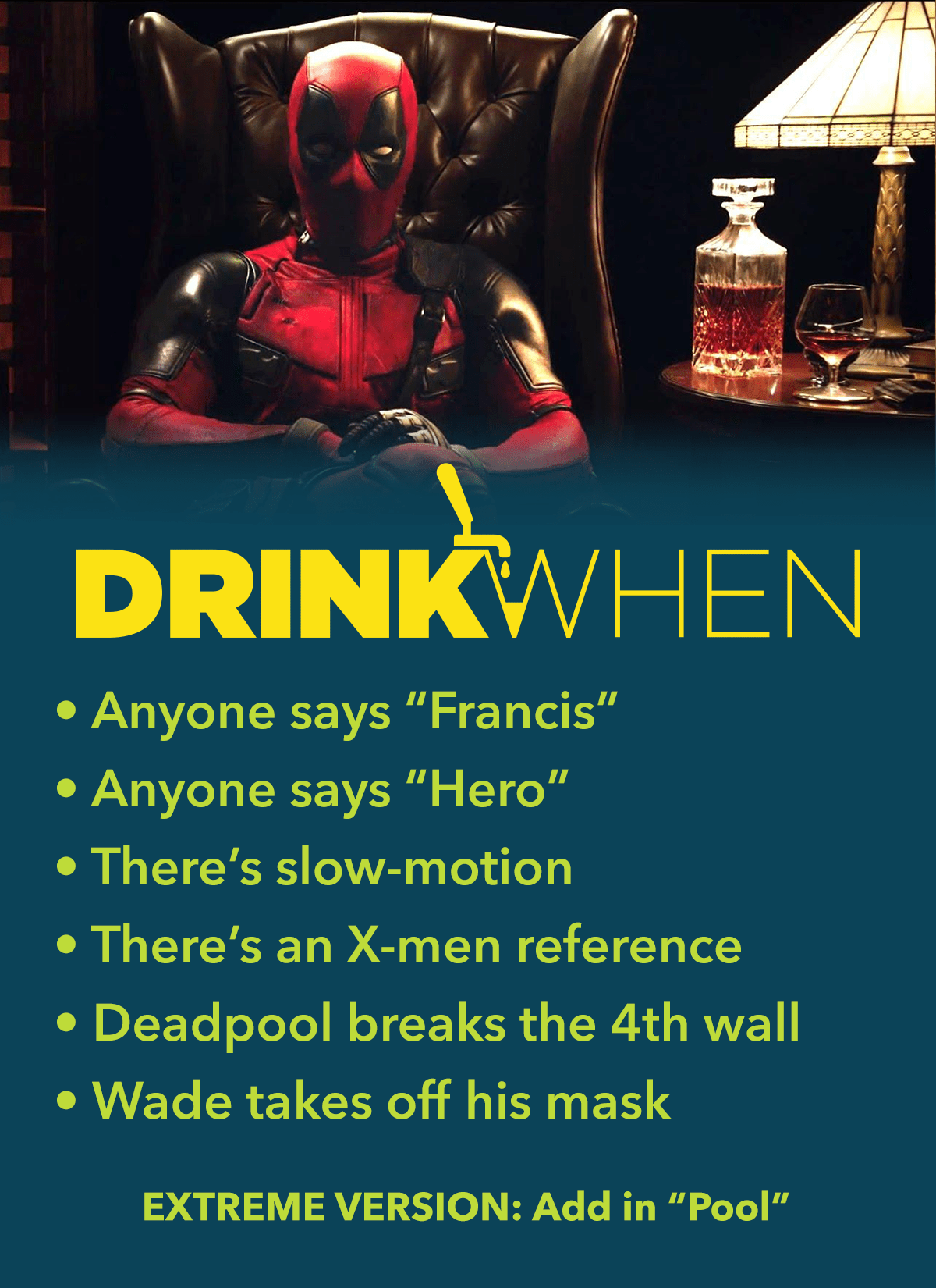 Deadpool (2016) Drinking Game Tv show drinking games