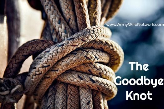 The Goodbye Knot   Army Wife Network
