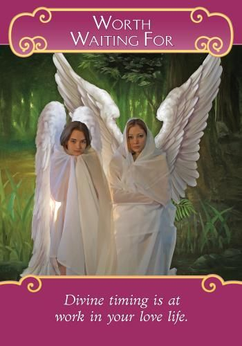 Oracle Card Worth Waiting For Angel Tarot Cards Angel Oracle Cards Angel Tarot