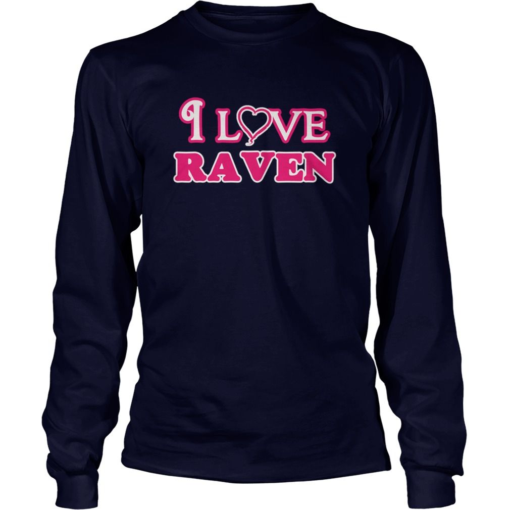 I love raven infant bodysuit i love raven body suit - Tshirt #gift #ideas #Popular #Everything #Videos #Shop #Animals #pets #Architecture #Art #Cars #motorcycles #Celebrities #DIY #crafts #Design #Education #Entertainment #Food #drink #Gardening #Geek #Hair #beauty #Health #fitness #History #Holidays #events #Home decor #Humor #Illustrations #posters #Kids #parenting #Men #Outdoors #Photography #Products #Quotes #Science #nature #Sports #Tattoos #Technology #Travel #Weddings #Women