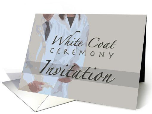 White Coat Ceremony Invitation card | White coat ceremony and Med ...