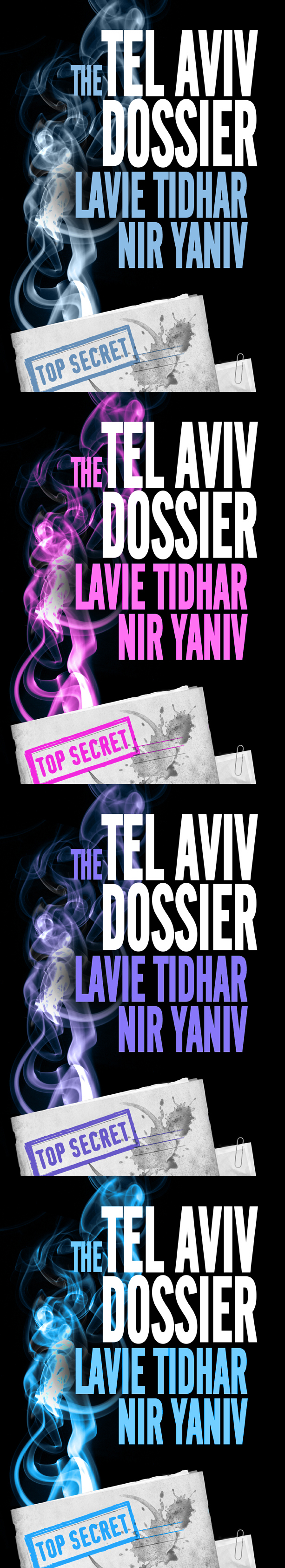 Lavie Tidhar's the book cover for The Tel Aviv Dossiers. Into the city of Tel Aviv the whirlwinds come, and nothing will ever be the same...