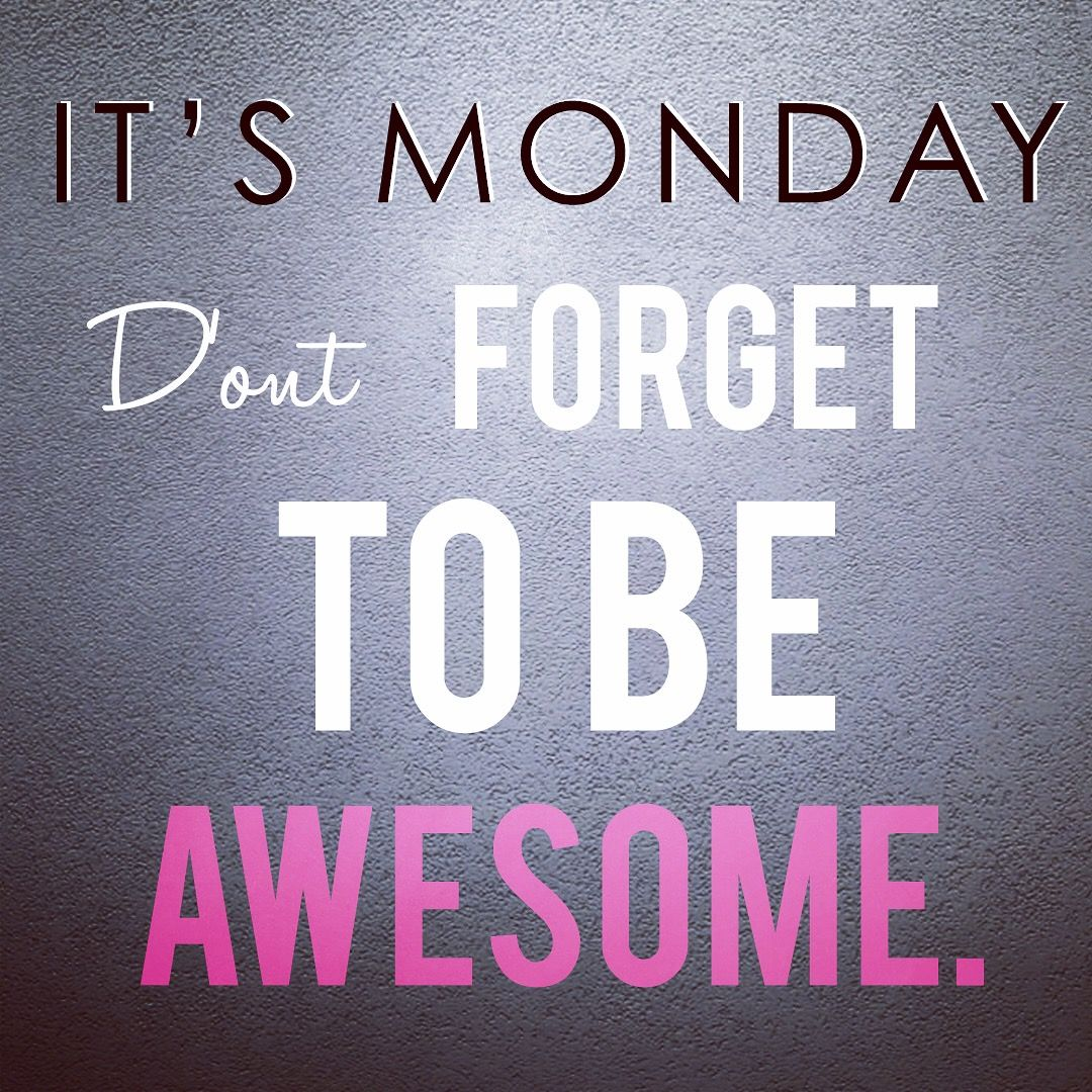 Happy Week Quotes Inspirational: Happy Monday! It's A Brand New Week...