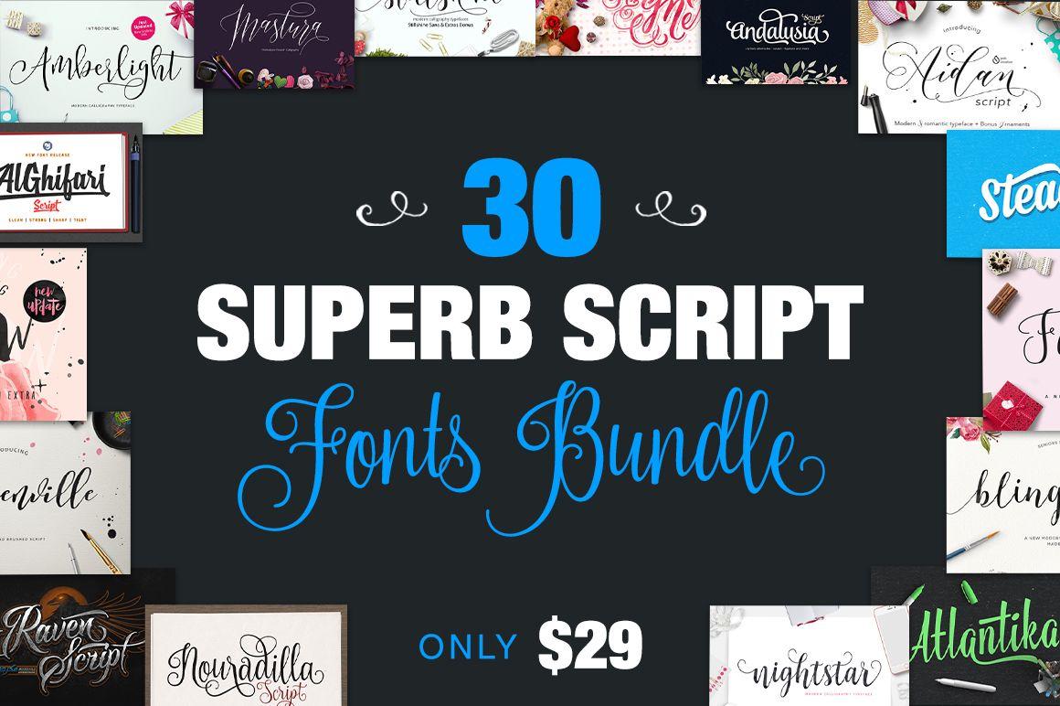 30 Superb Script Fonts Bundle Only $29 – with Extended License