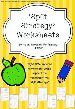 Eight Differentiated Worksheets That Support The Teaching Of The Split Strategy And Place Value Partitioning Math Addition Math Lessons Subtraction Strategies