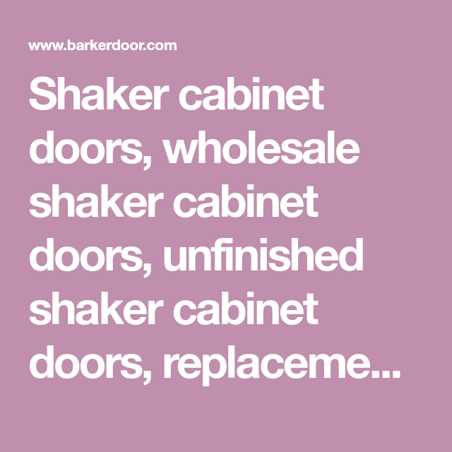Cheap Unfinished Wood Kitchen Cabinets: Shaker Cabinet Doors, Wholesale Shaker Cabinet Doors