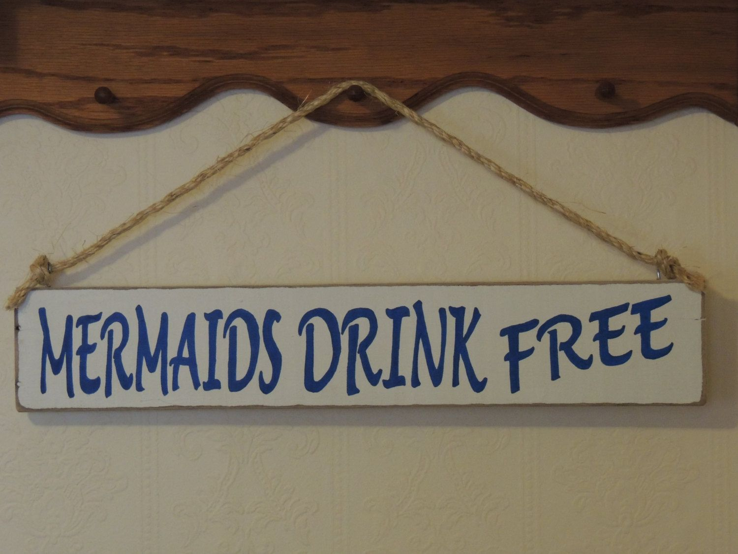 mermaids drink free sign hand painted wood sign home decor sign