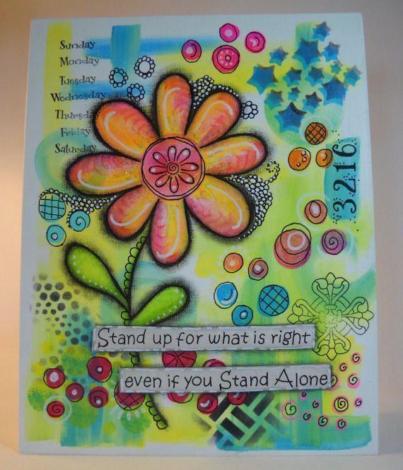 mixed media art, canvas , painted canvas, quote, original art, wall art, inspirational quote, OOAK art, garden quote, garden art, flower art | mixed media canvas painting medium #art #canvas #flower #garden #inspirational #media #mixed #ooak #original #painted #quote #wall
