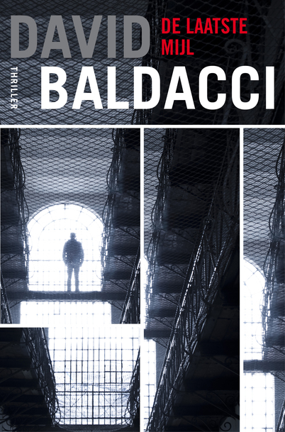 David Baldacci - De laatste mijl. #Amos Decker   Thrillers - Amos decker, David en Inspirational