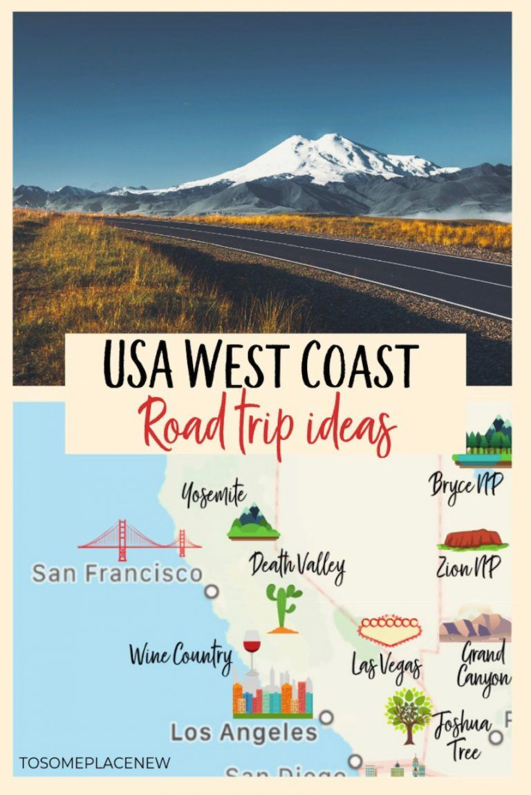 16 Epic West Coast USA Road Trip Ideas & Itineraries - tosomeplacenew
