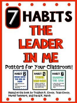 7 Habits Postershere Are Leader In Me Posters Promoting The 7